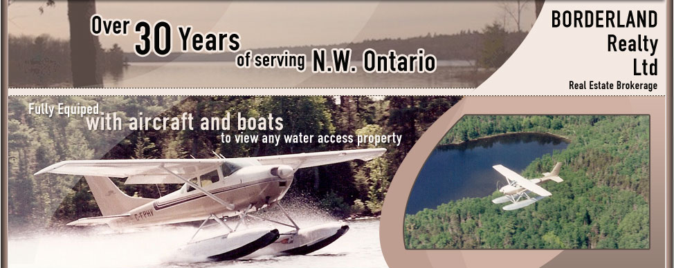 Borderland Realty Ltd. Real Estate Brokerage. Over 30 Years of Serving Lake of the Woods, Ontario, Canada